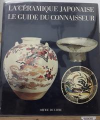 La céramique japonaise. Le guide du connaisseur - Adalbert Klein