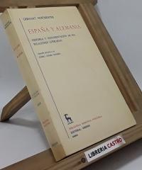 España y Alemania. Historia y documentación de sus relaciones literarias - Gerhart Hoffmeister