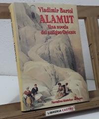Alamut. Una novela del antiguo Oriente - Vladimir Bartol