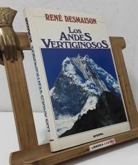 Los Andes vertiginosos - René Desmaison