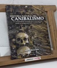 Historia natural del canibalismo - Manuel Moros Peña