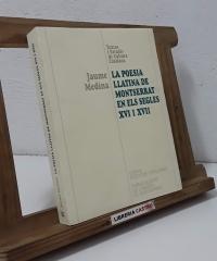 La Poesia LLatina de Montserrat en els Segles XVI i XVII - Jaume Medina