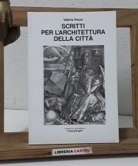 Scritti per l'Architettura della città - Valeria Pezza