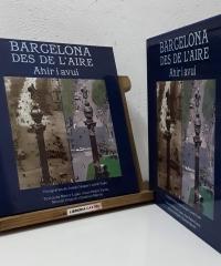 Barcelona des de l'aire. Ahir i avui - Néstor Luján, Juan Pedro Yániz, Manuel Delgado i Esteban Martín