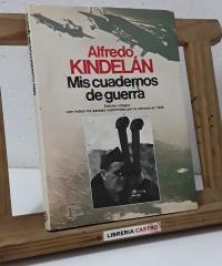 Mis cuadernos de guerra - Alfredo Kindelán