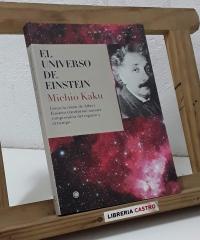 El universo de Einstein - Michio Kaku
