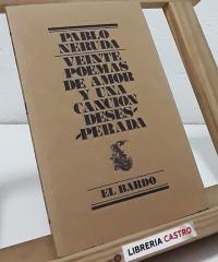 Veinte poemas de amor y una canción desdesperada - Pablo Neruda