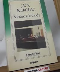 Visiones de Cody - Jack Kerouac