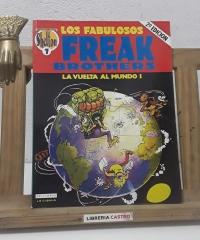 Los fabulosos Freak Brothers. La Vuelta al Mundo 1 - Gilbert Shelton y Paul Mavrides