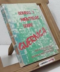 Bombas y mentiras sobre Guernica - Castor de Uriarte Aguirreamalloa