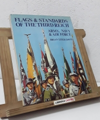 Flags & Standards of the Third Teich. Army, navy & air force. 1933 - 1945 - Brian Leigh Davis