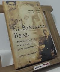 El bastardo real - Leandro Alfonso y Ruiz Moragas