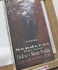 Senderos. Parque Nacional, Ordesa y Monte Perdido - Fernando Biarge