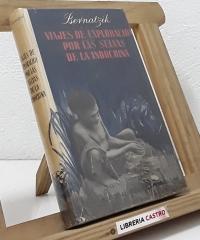 Viajes de exploración por las selvas de la Indochina - Hugo Adolf Bernatzik