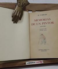 Memorias de un pintor 1912-1930 - D. Carles