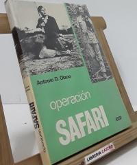 Operación Safari - Antonio D. Olano