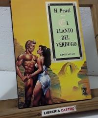 El llanto del verdugo - H. Pascal