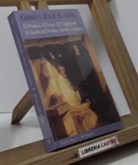 El profeta. El loco. El Vagabundo. El jardín del Profeta. Arena y espuma - Gibrán Jalil Gibrán