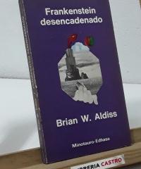 Frankenstein desencadenado - Brian W. Aldiss