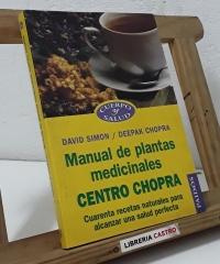 Manual de plantas medicinales Centro Chopra - David Simon y Deepak Chopra
