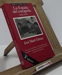 La España del estraperlo 1936-1952 - José Marí Gómez