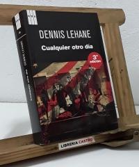 Cualquier otro día - Dennis Lehane