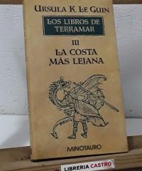 Los Libros de Terramar. III La Costa Más Lejana - Ursula K. Le Guin