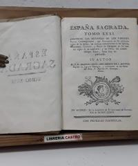 España Sagrada. Tomo XXXI - P. Fr. Manuel Risco, del Orden de S. Agustín