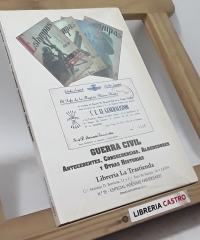 Guerra Civil. Antecedentes, consecuencias, alrededores y otras historias - Librería La Trastienda