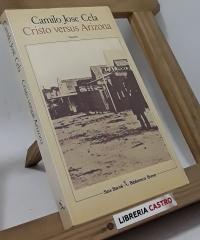Cristo versus Arizona - Camilo José Cela