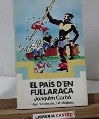 El país d'en Fullaraca - Joaquim Carbó