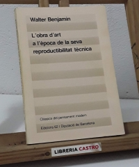 L'obra d'art a l'època de la seva reproductibilitat tècnica - Walter Benjamin
