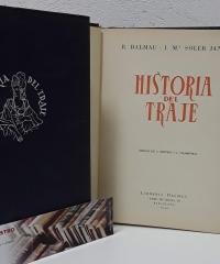 Historia del traje (II Tomos) - J. Mª Soler Janer