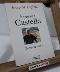 A peu per Castella. Terres de Sòria - Josep Mª Espinàs