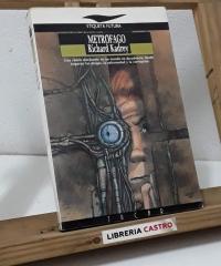 Metrófago - Richard Kadrey