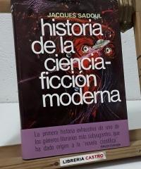 Historia de la ciencia ficción moderna (1911-1971) - Jacques Sadoul