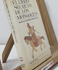El libro secreto de los Mongoles - José Manuel Álvarez Flórez