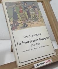 La Instrucción Integral - Mijail Bakunin