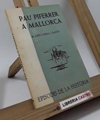 Pau Piferrer a Mallorca - Josep Sureda i Blanes