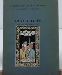 Dutch Tiles. The Van Den Bergh Gift - Bernard Rackham