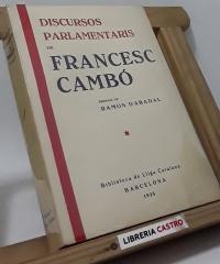 Discursos Parlamentaris de Francesc Cambó - Francesc Cambó