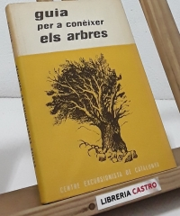 Guía per a conèixer els arbres - Francesc Masclans