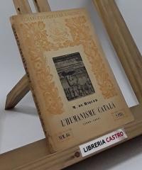 L´humanisme catalá (1388-1404) - Martí de Riquer