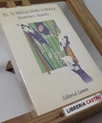 El surrealismo español - Francisco Aranda
