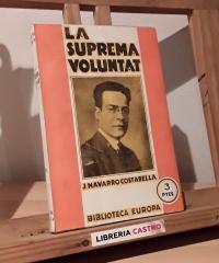 La suprema voluntad - J. Navarro Costabella