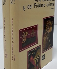 Diccionario Universal del Arte y los Artistas. Arte Occidental y del Próximo Oriente. (II Tomos) - Varios