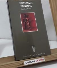 Satanismo Erótico - Justo María Escalante
