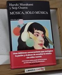 Música, sólo música - Haruki Murakami y Seiji Ozawa
