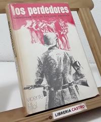 Los perdedores. Memorias de un exiliado español - Vicente Fillol