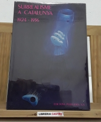 Surrealisme a Catalunya 1924-1936 - Varios